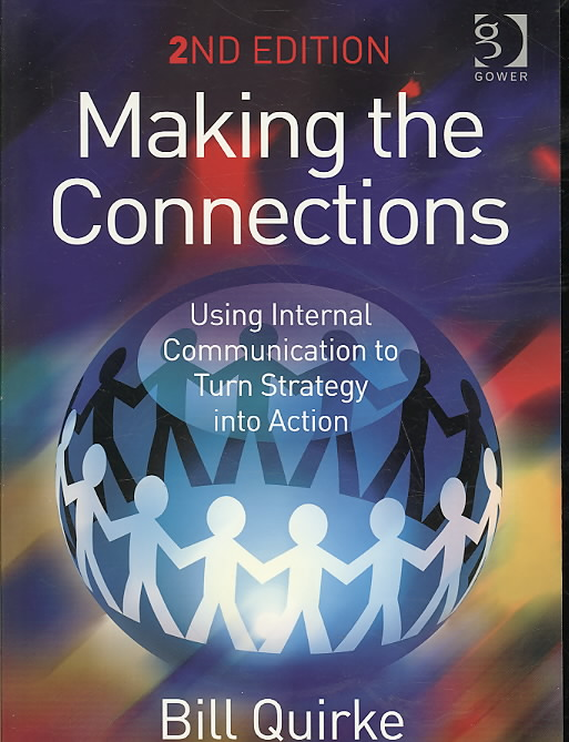 Making the Connections By Quirke, Bill